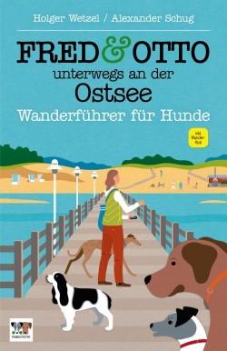 Fred & Otto Wanderführer Ostsee