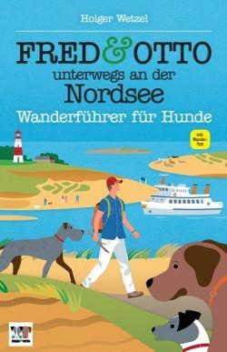 Fred & Otto Wanderführer Nordsee