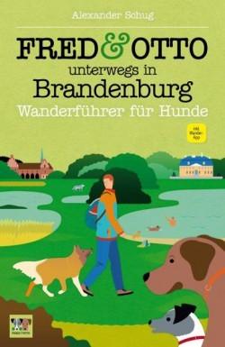Fred & Otto Wanderführer Brandenburg